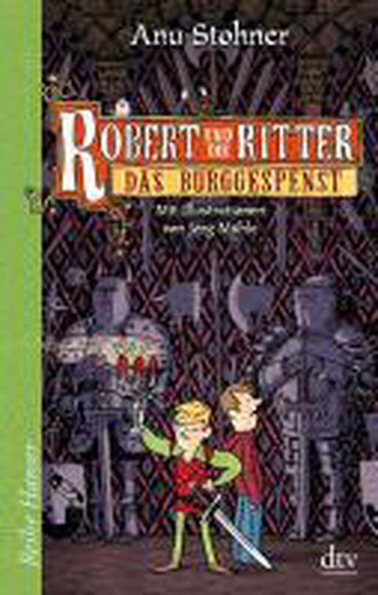 Boek cover Robert und die Ritter 03. Das Burggespenst van A. Stohner (Onbekend)