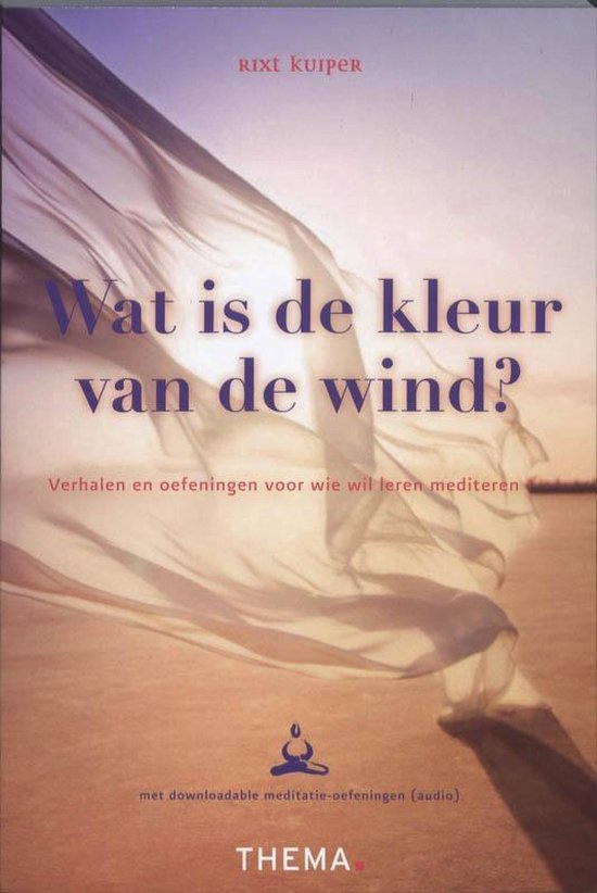 Wat is de kleur van wind? - Rixt Kuiper pdf epub