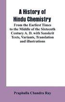 A History of Hindu Chemistry