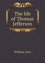 The Life of Thomas Jefferson
