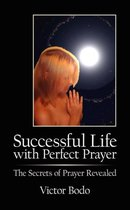 Successful Life with Perfect Prayer