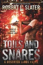 Toils and Snares