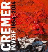 Cremer in verf 1954-2014