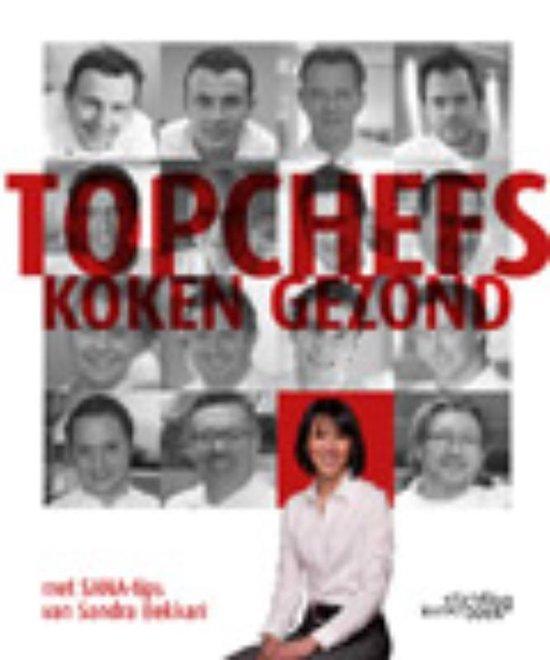 Boek cover Topchefs koken gezond van Sandra Bekkari (Hardcover)