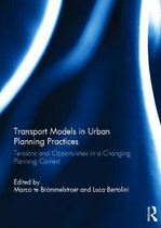 Transport Models in Urban Planning Practices