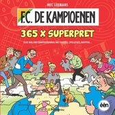 F.C. De Kampioenen - 365 x pret