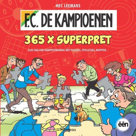 F.C. De Kampioenen - 365 x pret - Hec Leemans |