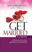 Get Married in 12 Months