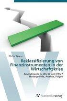 Reklassifizierung Von Finanzinstrumenten in Der Wirtschaftskrise