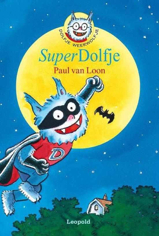 Dolfje Weerwolfje 12 - SuperDolfje - Paul van Loon |