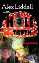 Alex Liddell and the Hole Truth