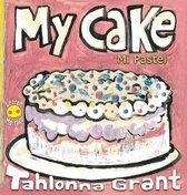 My Cake / Mi Pastel