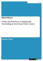 Forms and Functions of Multimodal Storytelling in Story-based Video Games