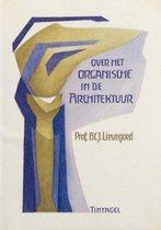 Omslag Over het organische i.d. architectuur