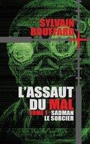 L'Assaut Du Mal - Sadman Le Sorcier