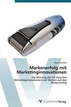 Markenerfolg mit Marketinginnovationen