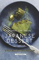 Original and Special Japanese Dessert Cookbook