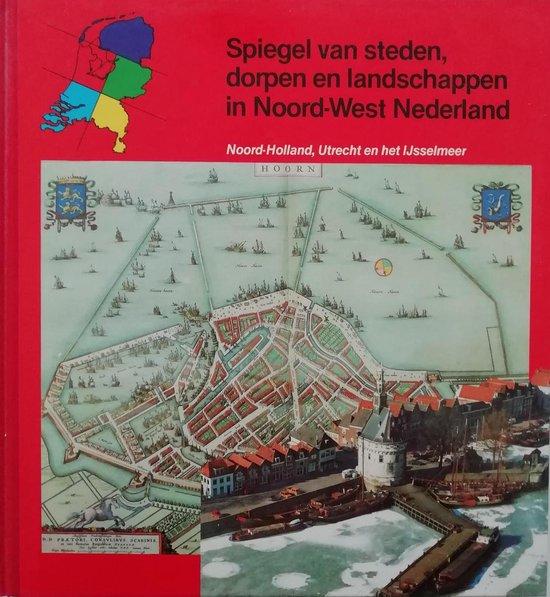 Spiegel van steden dorpen enz n.w.nederland - Dys |