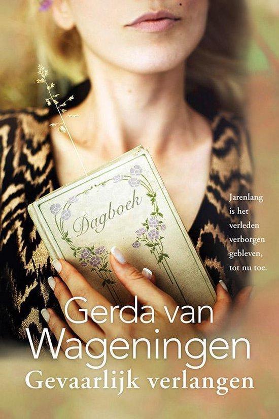Gevaarlijk verlangen - Gerda van Wageningen |