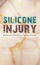 Silicone Injury