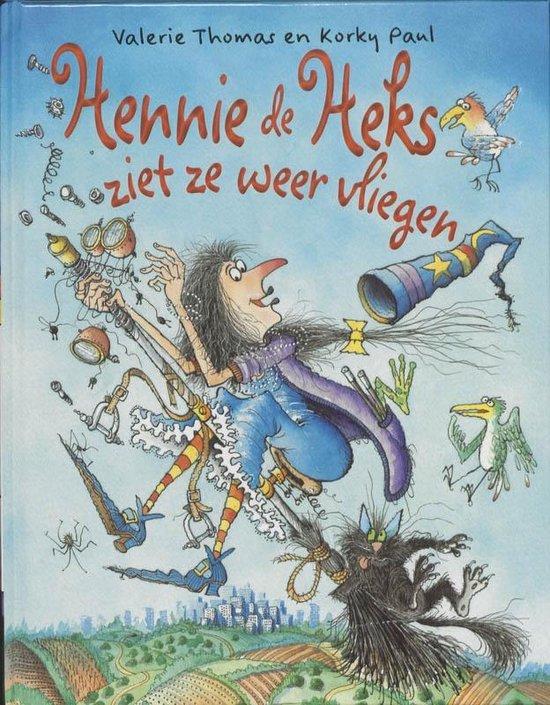 Hennie de Heks - Hennie de Heks ziet ze weer vliegen - Valerie Thomas |