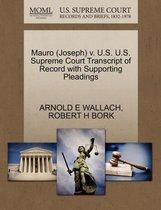 Mauro (Joseph) V. U.S. U.S. Supreme Court Transcript of Record with Supporting Pleadings