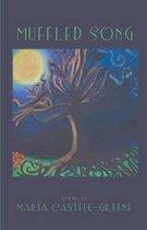 Boek cover Muffled Song van Maria Castell-Greene
