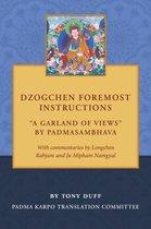 Dzogchen Foremost Instructions, A Garland of Views