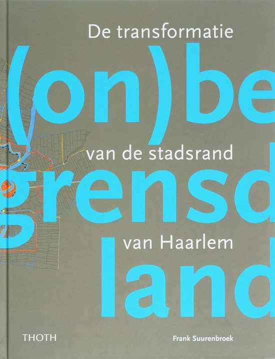(On)Begrensd Land - F. Suurenbroek | Fthsonline.com