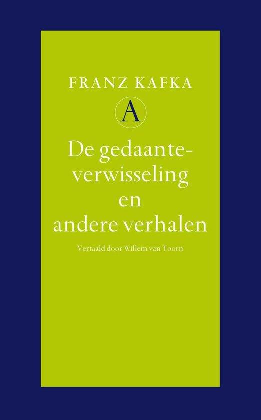 De gedaanteverwisseling en andere verhalen - Franz Kafka |