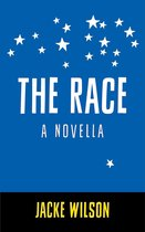 The Race: A Novella