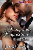 Dangerous Proposition [The Pinnacles of Power] (Bookstrand Publishing Romance)