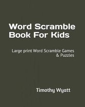 Word Scramble Book for Kids
