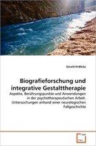 Biografieforschung Und Integrative Gestalttherapie