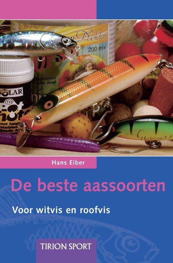 De Beste aassoorten - Hans Eiber |