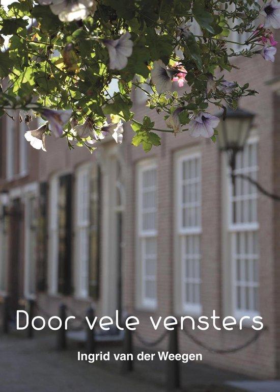 Door vele vensters / 1 - Ingrid van der Weegen |