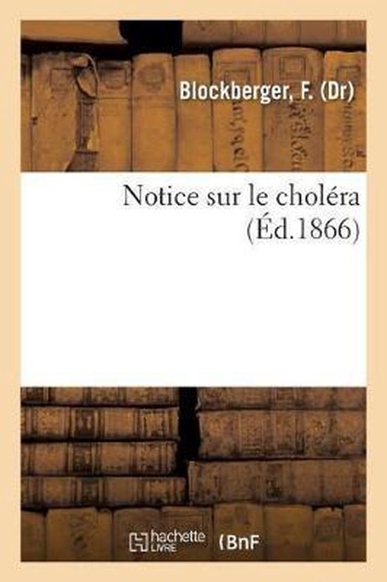 Notice sur le cholera