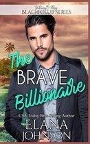 The Brave Billionaire
