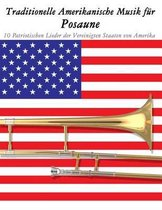 Traditionelle Amerikanische Musik F r Posaune