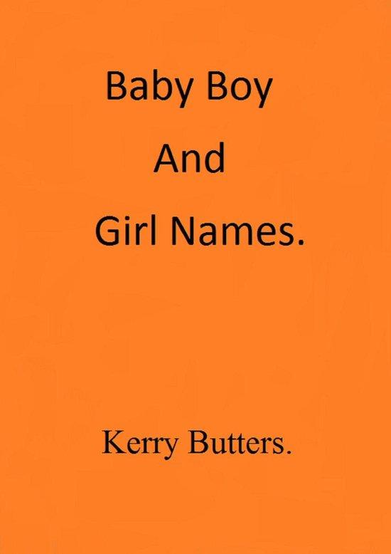 Boek cover Baby Boy And Girl Names. van Kerry Butters (Onbekend)