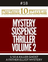 Perfect 10 Mystery / Suspense / Thriller Volume 2 Plots #18-1 ''A KILLER GHOST – A FATHER ELLIOT MYSTERY''