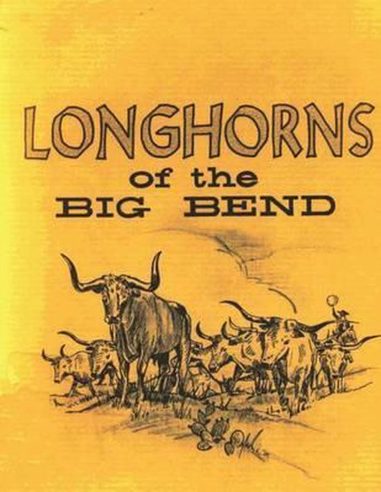 Longhorns of the Big Bend