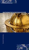 Mathematisch-Physikalischer Salon - Meisterwerke