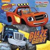 Blaze of Glory (Blaze and the Monster Machines)