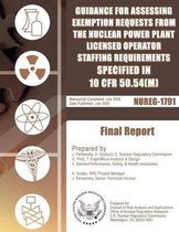 Guidance for Assessing Exemption Requests from the Nuclear Power Plant Licensed Operator Staffing Requirements Specified in 10 Cfr 50.54(m)