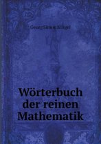 Worterbuch Der Reinen Mathematik