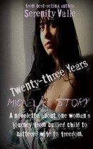 Twenty-Three Years