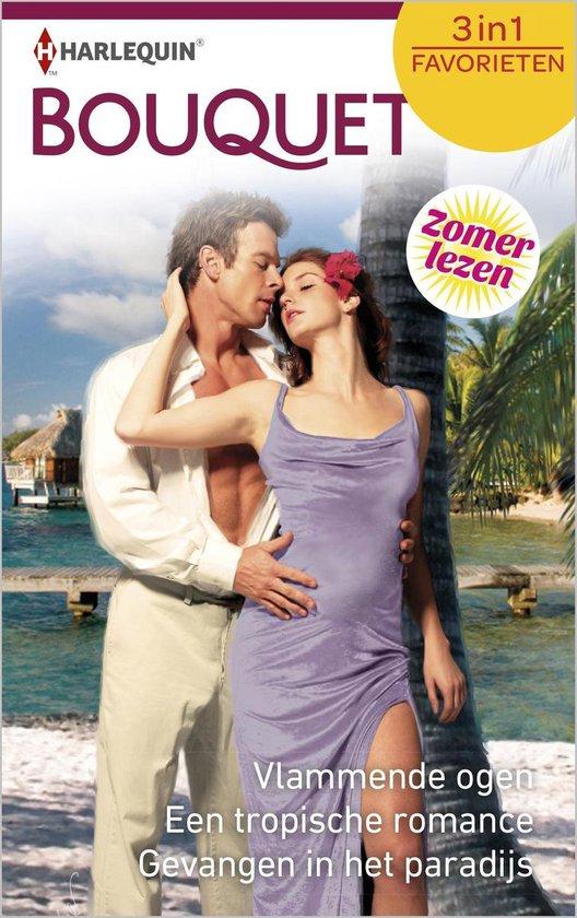 Bouquet Favorieten 532 - Vlammende ogen ; Een tropische romance ; Gevangen in het paradijs (3-in-1) - Annie West pdf epub
