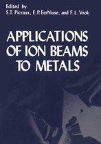 Boek cover Applications of Ion Beams to Metals van Onbekend