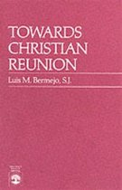 Towards Christian Reunion